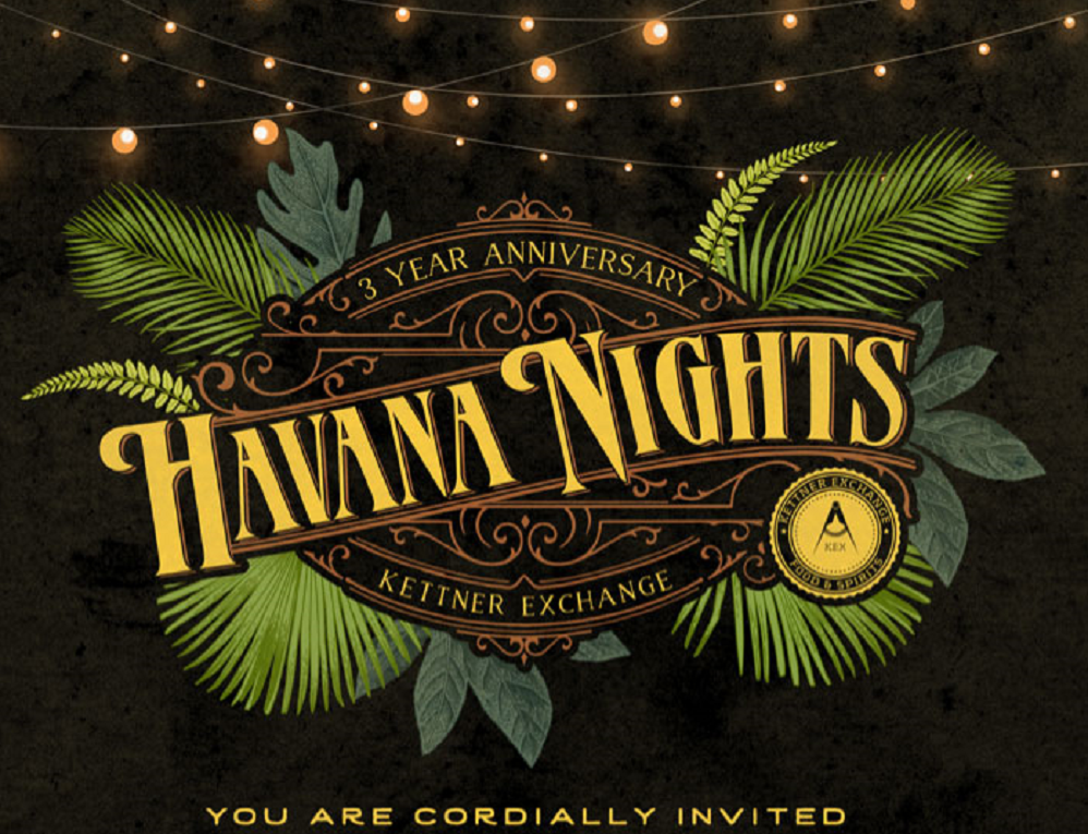 Kettner Exchange Invites You To Havana Nights To